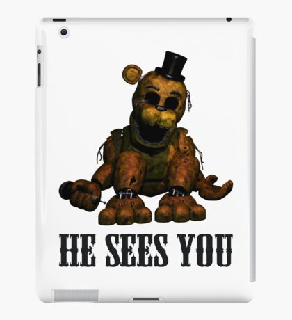 Golden freddy He Sees You - FNAF iPad Case/Skin