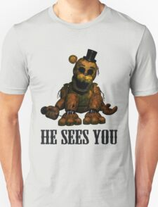 Golden freddy He Sees You - FNAF T-Shirt