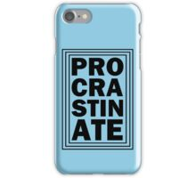 Procrastination iPhone Case/Skin
