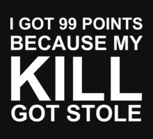 I got 99 Points because my Kill got Stole (reversed colours) by NiteOwl