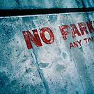 No PARKING!  by Christopher Boscia