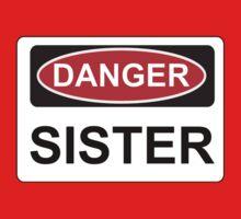 Danger Sister - Warning Sign One Piece - Short Sleeve