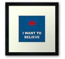 X-Invaders I want to Believe - Graphic Framed Print