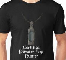 Certified Powder Keg Badge Hunter - Bloodborne Unisex T-Shirt