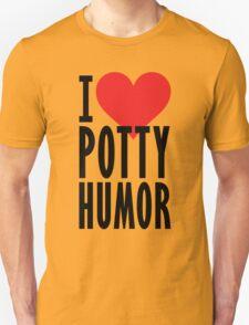I Love Potty Humor T-Shirt