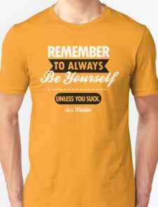 Unless You Suck T-Shirt