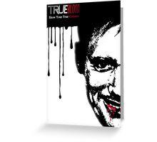 True Blood  Greeting Card