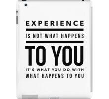 Experience iPad Case/Skin