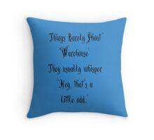 That's a Little Odd Throw Pillow