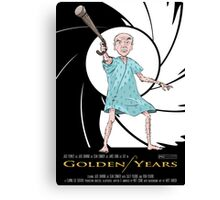 Golden Years - A James Bond Parody Canvas Print