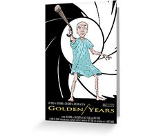 Golden Years - A James Bond Parody Greeting Card
