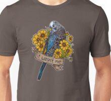 It Wasn't Me (blue) Unisex T-Shirt