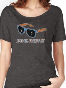 Deal With It - Shades Women's Relaxed Fit T-Shirt