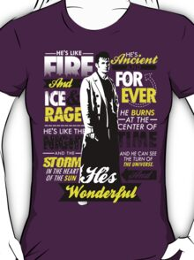 Fire and Ice and Rage  T-Shirt