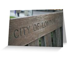 wooden bench city of London Greeting Card