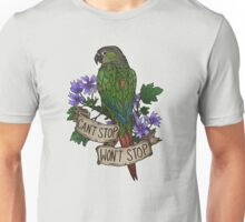 Can't Stop; Won't Stop (green-cheeked conure) Unisex T-Shirt