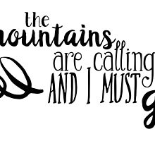 the mountains are calling and i must go v2 by myimagination7