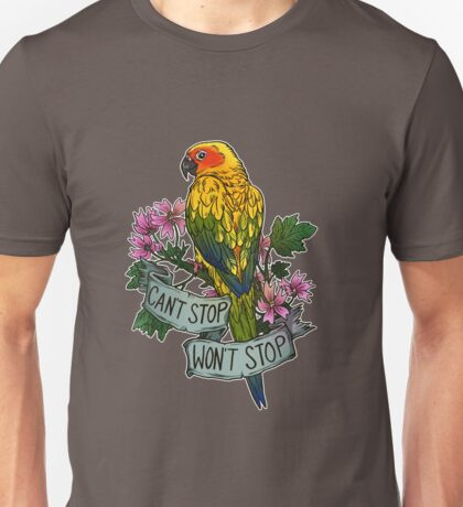 Can't Stop; Won't Stop (sun conure) T-Shirt