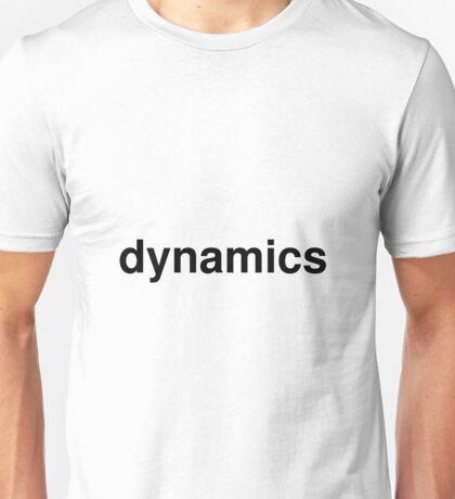 dynamics Unisex T-Shirt