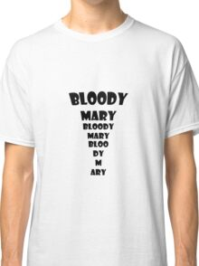 Blood Mary Black Classic T-Shirt