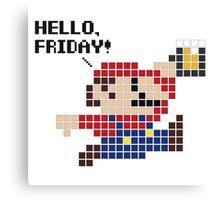 Hello, Friday! Canvas Print