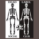The Social Club by Dead Label ™©®