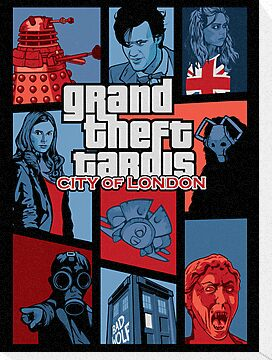 Grand Theft Tardis - City of London Poster by nikholmes