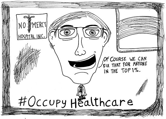 Occupy Healthcare editorial cartoon by bubbleicious