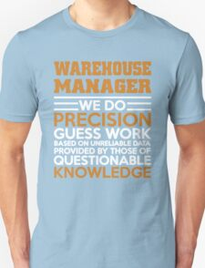 WAREHOUSE MANAGER DO PRECISION GUESS T-Shirt