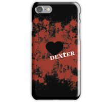 Dexter - love blood splatter iPhone Case/Skin