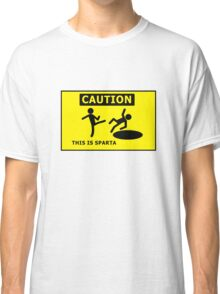 This Is Sparta! Classic T-Shirt