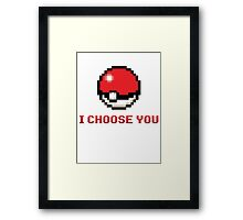 I Choose You - Pixel Pokeball Framed Print
