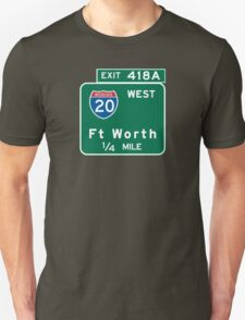 Fort Worth, TX Road Sign, USA Unisex T-Shirt