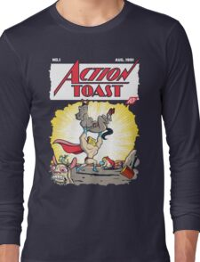 Action Toast Long Sleeve T-Shirt