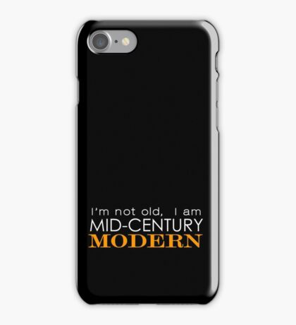 Middle Age Is The New Black iPhone Case/Skin