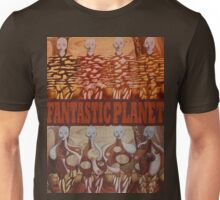 The Fantastic Planet Unisex T-Shirt