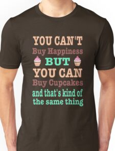 Cupcakes equal Happiness Unisex T-Shirt