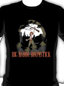 Big Badda Boomstick T-Shirt