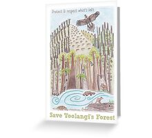 Save Toolangi's Forests Greeting Card