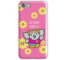 G'DAY KELLY IN THE PINK iPhone Case/Skin