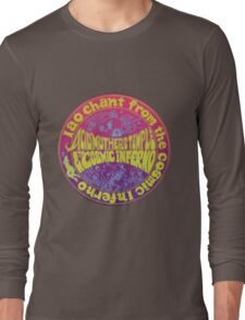 Iao Chant from the Cosmic Inferno Long Sleeve T-Shirt