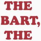 The Bart, The by Roberto Castro Ruz