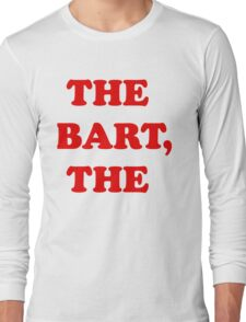 The Bart, The Long Sleeve T-Shirt