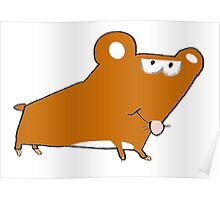 Willy the Hamster taking a walk Poster