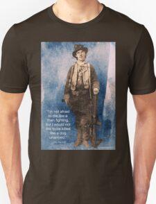 Billy the Kid Speaks Unisex T-Shirt
