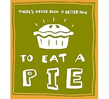 Time to eat a pie (green) Photographic Print