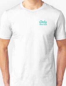 Only NY Unisex T-Shirt