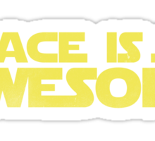 SPACE IS SO AWESOME Sticker