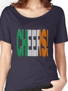 Cheers + Irish flag Women's Relaxed Fit T-Shirt