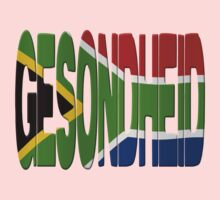 South African flag + Gesondheid by stuwdamdorp